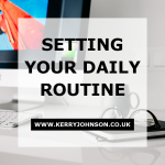 Setting Your Daily Routine
