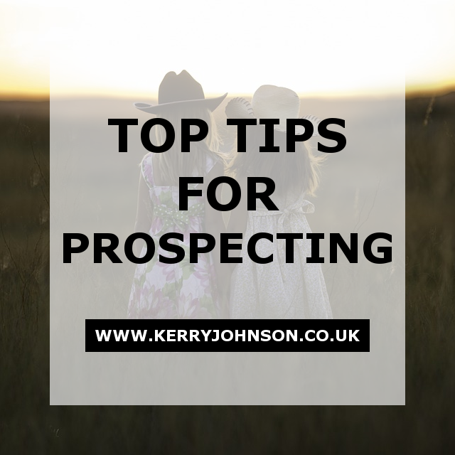 Top Tips for Prospecting