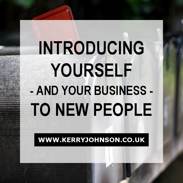 Introducing Yourself - and Your Business - to New People