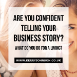 Are You Confident Telling Your 'Business Story'?