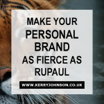 4 Tips to Make Your Personal Brand as Fierce as RuPaul