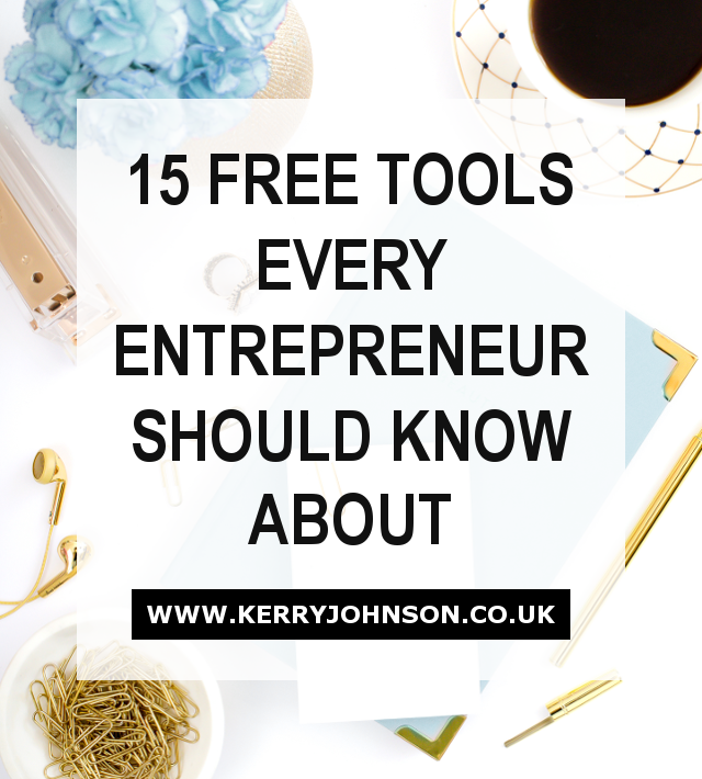 15 Free Tools Every Entrepreneur Should Know About