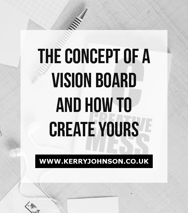 The Concept of a Vision Board and How to Create Yours