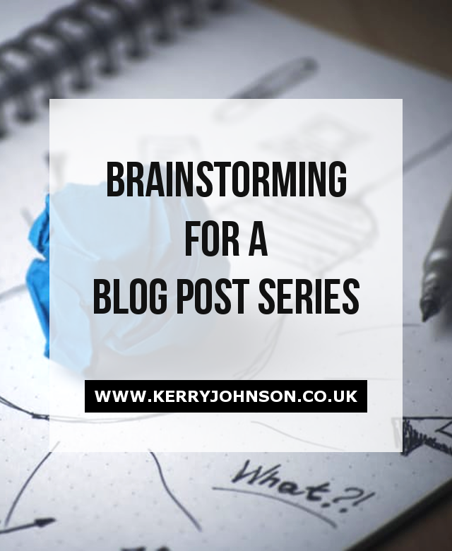 Brainstorming for a Blog Post Series