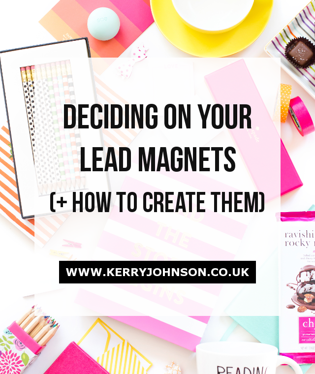 Deciding on Your Lead Magnets (+ How to Create Them)