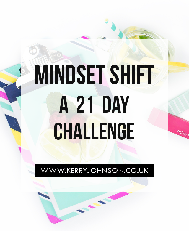 Mindset Shift: A 21 Day Challenge