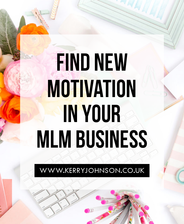 Find New Motivation in Your MLM Business