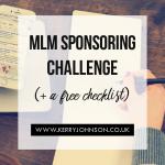 MLM Sponsoring Challenge (+ a Free Checklist)