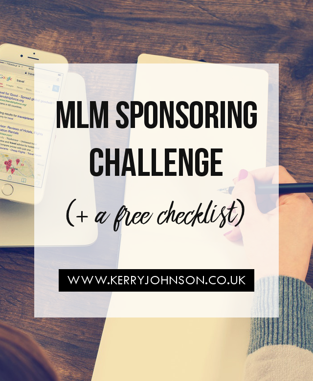 MLM Sponsoring Challenge (+ a Free Checklist) | KerryJohnson.co.uk