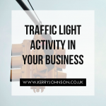 Traffic Light Activity in Your Business