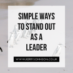 Simple Ways to Stand Out as a Leader
