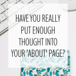 Have You Really Put Enough Thought into Your About Page?