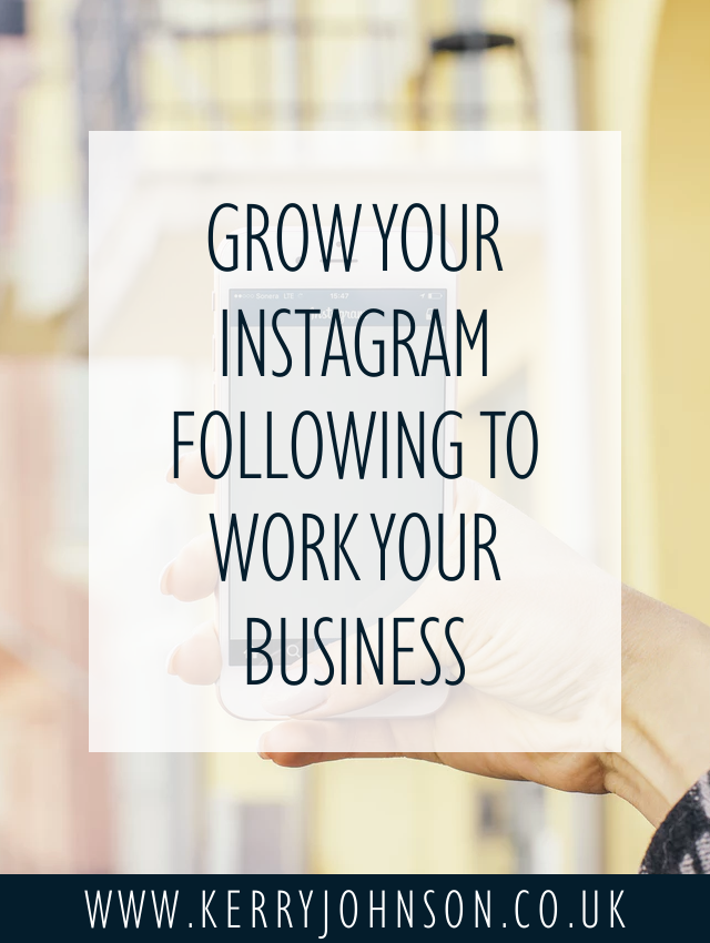 Grow Your Instagram Following to Work Your Business