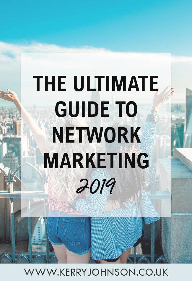 The Ultimate Guide to Network Marketing | KerryJohnson.co.uk