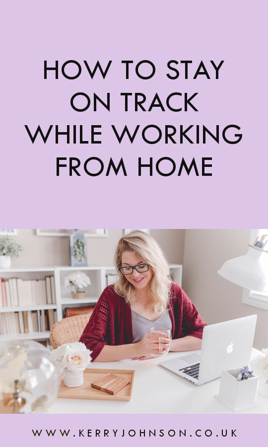 How to Stay On Track While Working From Home