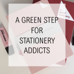 A Green Step for Stationery Addicts